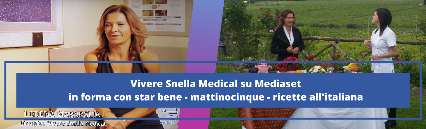 Vivere Snella Medical a Mediaset: mattinocinque - ricette all'italiana - in forma con star bene